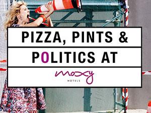 Pizza, Pints & Politics